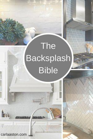 The Backsplash Bible Backsplash Kitchen Backsplash