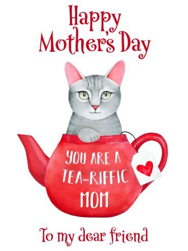 Tea Riffic Mom Funny Mother S Day Card For Friend Birthday Greeting Cards By Davia Happy Mothers Day Friend Happy Mother S Day Card Happy Mothers Day Wishes