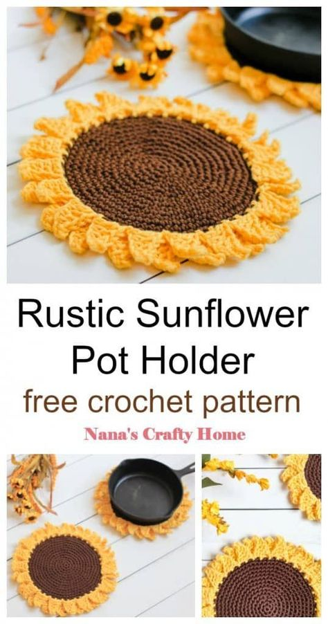 The Rustic Sunflower Pot holder is a free crochet pattern for a fun  bright, simple  easy crochet pattern.  Brighten up your kitchen with this practical and functional crochet pot holder!  These pot holders work up quickly with double thickness.  Video tutorial provided for both the sunflower center and the sunflower petals.  A fun kitchen crochet accessory!  #nanascraftyhome #crochet #kitchen