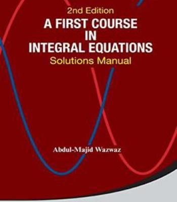 A First Course In Integral Equations Solutions Manual Pdf