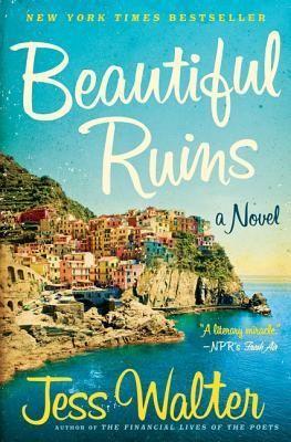 4/5 Beautiful Ruins by Jess Walter