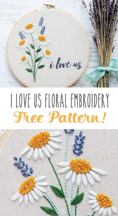 I Love Us Free Floral Embroidery Pattern - perfect for beginner or expert stitchers! This I Love Us Free Floral Embroidery Pattern is so perfect to make for a loved one! It is a great free design for beginner or expert stitchers! Hand Embroidery Patterns Free, Hand Embroidery Videos, Embroidery Stitches Tutorial, Embroidery Flowers Pattern, Paper Embroidery, Embroidery Kits, Simple Flower Embroidery Designs, Embroidered Flowers, Stitching Patterns