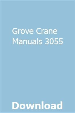 Grove Crane Manuals 3055 User Manual Omc Grove Crane