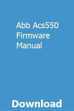 Abb Acs550 Firmware Manual Repair Manuals Owners Manuals Manual