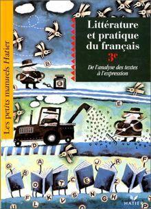 Litterature Et Pratique Du Francais 3eme De L Analyse Des