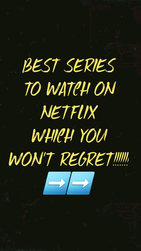 BEST SERIES TO WATCH ON NETFLIX WHICH YOU WON'T REGRET!!!!!!! ➡️➡️