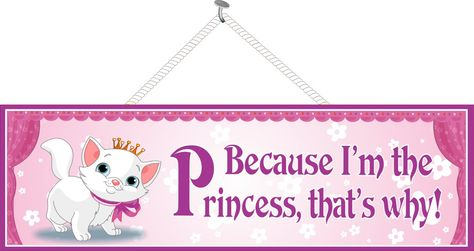 Kitten and Princess Funny Quote Sign in Pink