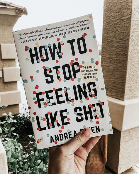 How To Stop Feeling Like Sh*t and 8 More Books about self-love to heal your soul. These are the best books on learning to love. Best Books on self-compassion and forgiveness. Learn to let yourself off the hook. Best books to learn about yourself. These self help books are a must read for woman in their 20s. #books #bookstoread #selflove