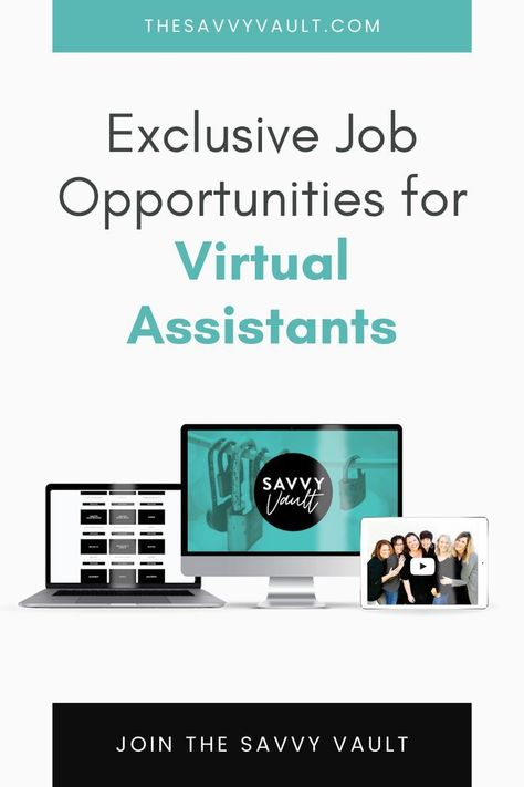Join The SavvyVault For Exclusive Job Opportunities For Virtual Assistants