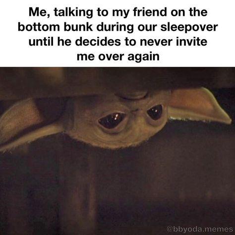 "Baby Yoda Memes on Instagram: ""Comment your favorite sleepover memory below 🙃😂 • #cute #memes #meme #funny #dankmemes #funnymemes #disney #dank #starwars #babyyoda…�"