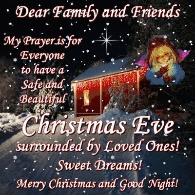 My Prayer Is For Everyone To Have A Safe And Beautiful Christmas Eve Pictures Photos And Merry Christmas Eve Quotes Christmas Eve Quotes Happy Christmas Eve