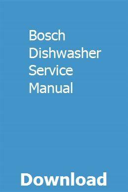 Bosch Dishwasher Service Manual Owners Manuals Repair Manuals Manual