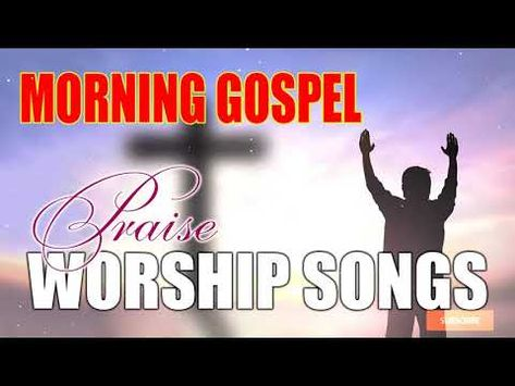 Top 100 Praise And Worship Songs Best Christian Worship Songs Of