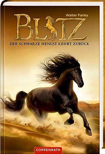 Blitz Bd 2 Der Schwarze Hengst Kehrt Zur Ck Der Schwarze Blitz Bd Schwarzer Hengst Blitz Der Schwarze Hengst Hengst