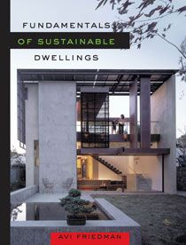 Fundamentals Of Sustainable Dwellings Sustainability Dwell Architecture