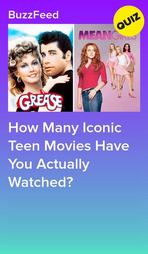 How Many Iconic Teen Movies Have You Actually Watched?
