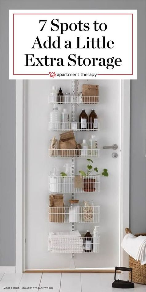 Small Space Solutions: 7 Spots to Add a Little Extra Storage. You may think you&… Small Space Solutions: 7 Spots Small Apartment Storage, Small Apartment Living, Small Space Storage, Small Space Organization, Small Apartment Decorating, Extra Storage, Small Apartment Hacks, Small Space Decorating, Clothing Organization