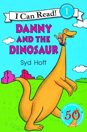 Danny And The Dinosaur By Syd Hoff 0064440028 9780064440028 I Can Read Books Childrens Books Books