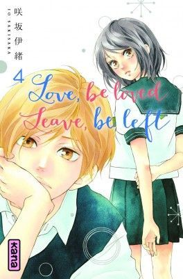Decouvrez Love Be Loved Leave Be Left Tome 4 De Io