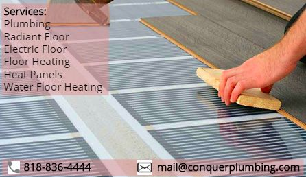 Conquer Plumbing Provides Radiant Heating Systems Supply Heat Directly To The Floor Looking For The Best R Radiant Floor Heating Radiant Heat Heating Services