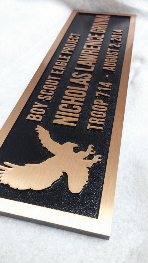 A metal plaque to award a job well done by this Eagle Scout. Create your own at http://metalplaques.com/.