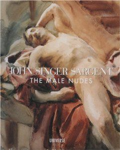 Books: John Singer Sargent: The Male Nudes (Hardcover) by Boston Museum of Fine Arts (Author), John Esten (Author) and John Singer Sargent (Author)