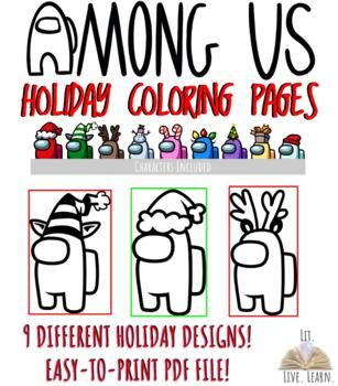 In This Pdf File You Will Find 9 Different Among Us Characters With Holiday Hats Featured In The Game These Colori Coloring Pages Digital Sticker Us Holidays