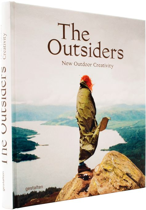 Buch* The Outsiders. New Outdoor Creativity. The visual culture around hiking, surfing, cycling, canoeing, camping, skiing and motorcycling.