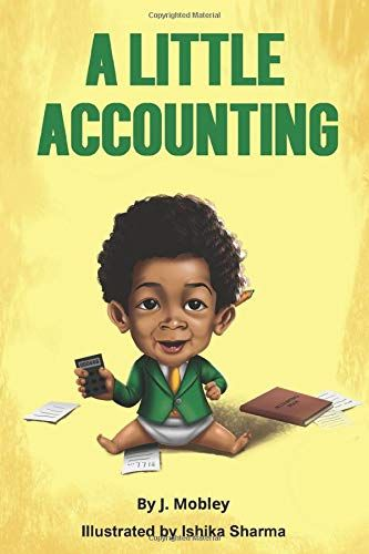 A Little Accounting Accounting Basics For Babies Kids And New Accountants Accounting Basics Accounting Bright Pictures