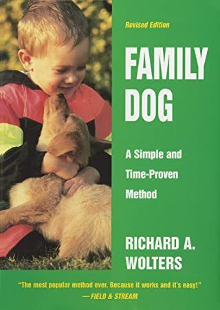 Ebook Family Dog A Simple And Time Proven Method Family Dogs Dog Training Books Dogs