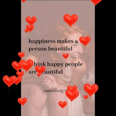 Happiness makes a person beautiful. Enjoy these great self love quotes. #selflovequotes #selflovequotespositivity #selflovequotesforwomen #inspirationalselflovequotes #selflovequotesaffirmations #selflovequotesconfidence #selflovequotesrecovery #happinessselflovequotes #mentalhealthselflovequotes #motivationalselflovequotes #strengthselflovequotes