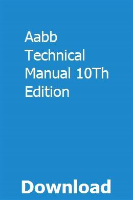 Aabb Technical Manual 10th Edition Manual Ford News Technical