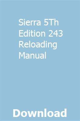 Sierra 5Th Edition 243 Reloading Manual   mumethlighwo