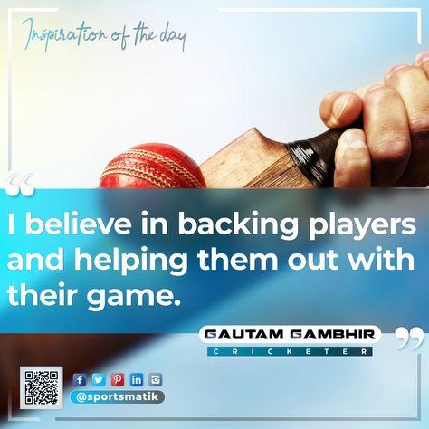 Inspiration of the day - Gautam Gambhir