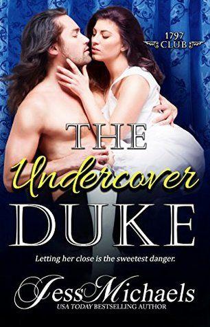 The Undercover Duke Hopeless Romantic Undercover Bestselling Author Historical Romance