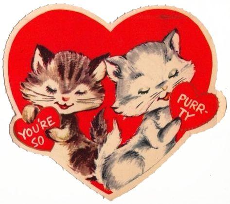 You're so purrty cat kitten vintage Valentine card Valentine Images, Vintage Valentine Cards, Vintage Greeting Cards, Funny Valentine, Vintage Holiday, Vintage Postcards, Vintage Images, Happy Valentines Day, Secret Valentine