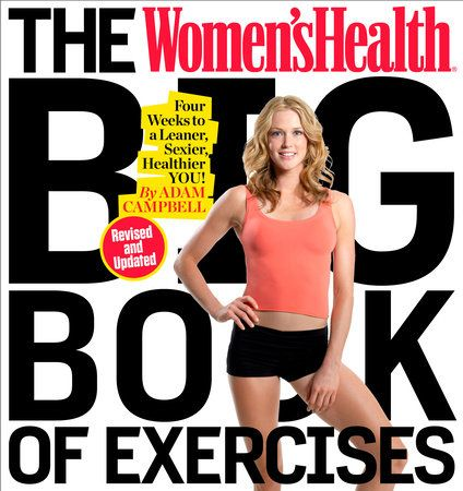 Revised edition includes 100 new exercises!    The Women's Health Big Book of Exercises is the essential workout guide foranyone who wants a better body. As the most comprehensive collection ofexercises ever written specifically for women, this book is a body-shapingpower tool for both beginners and longtime fitness buffs alike. This bookcontains hundreds of useful tips, the latest findings in exercise science, andcutting-edge workouts from the world's top trainers.    Backed by the authority of Fitness Home, Health And Fitness Tips, Health Advice, Health And Wellness, Women's Health, Health And Fitness Magazine, Womens Health Magazine, Fitness Tips For Women, Fitness Routines