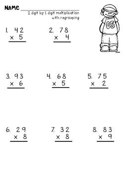 Multiplying 2 Digit And 3 Digit Numbers By 1 Digit With Regrouping Multiplication Worksheets Multiplication Math Fact Worksheets