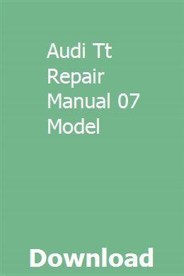 Audi Tt Repair Manual 07 Model Pdf Download Audi Automobileelectricalsystempdf Download Manual Model Pdf Repair Tt Audi Tt Audi