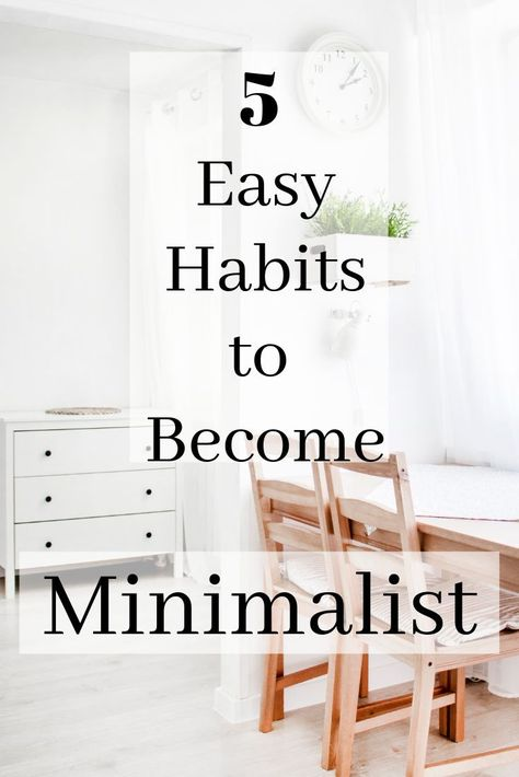 5 Habits I Changed to Become More Minimal -