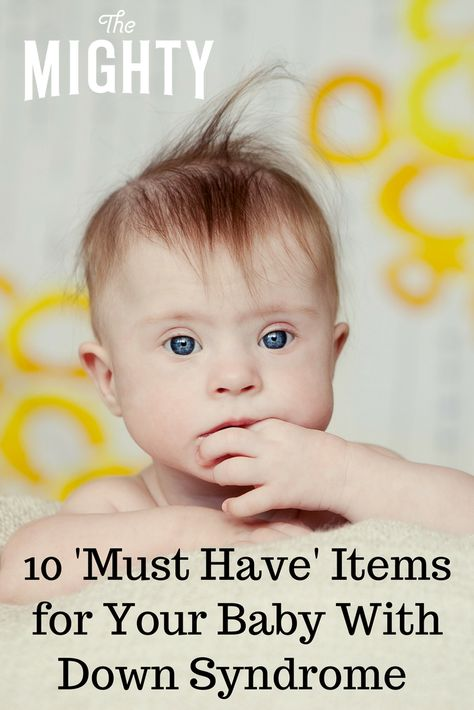 'Must Have' Items for Your Baby With Down Syndrome | The Mighty