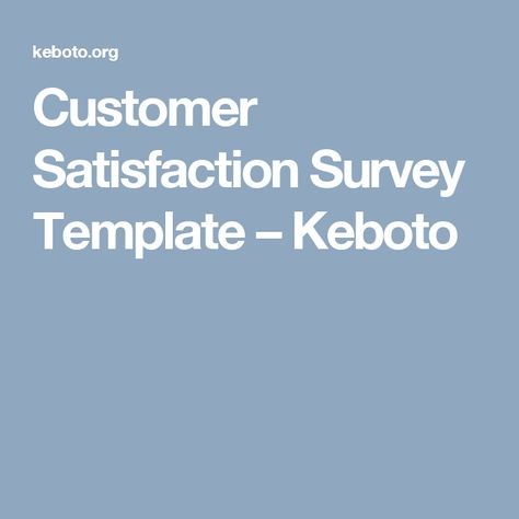 Customer Satisfaction Survey Template  Keboto  Templates
