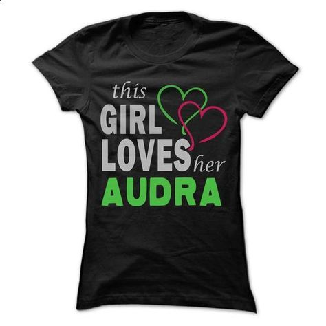 This girl loves her AUDRA - Awesome Name Shirt ! - #womens tee #cardigan sweater. I WANT THIS => https://www.sunfrog.com/LifeStyle/This-girl-loves-her-AUDRA--Awesome-Name-Shirt-.html?68278