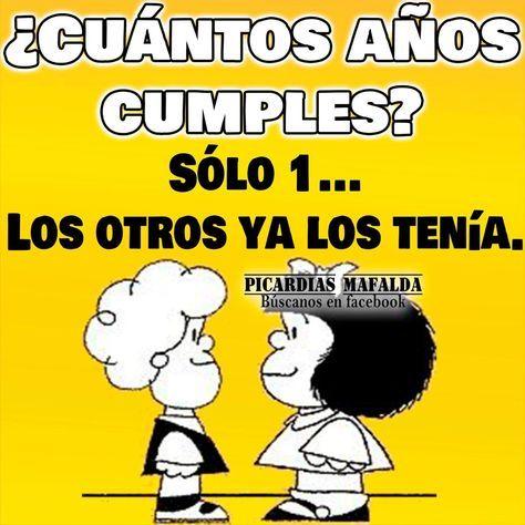 Resultado De Imagen Para Mafalda Frases Cumpleanos Feliz