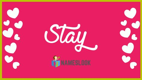 #Stay Meaning - Praise . Read interesting details about the name Stay 👇👇👇  . #StayStrongKavin #NameMeaning 📛 #MeaningOfMyName ✍️ #NamesLook 📣