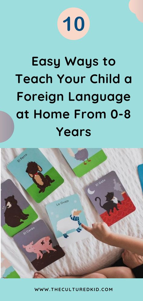 Easy Ways to Teach Your Child a Foreign Language From 0-6 Years