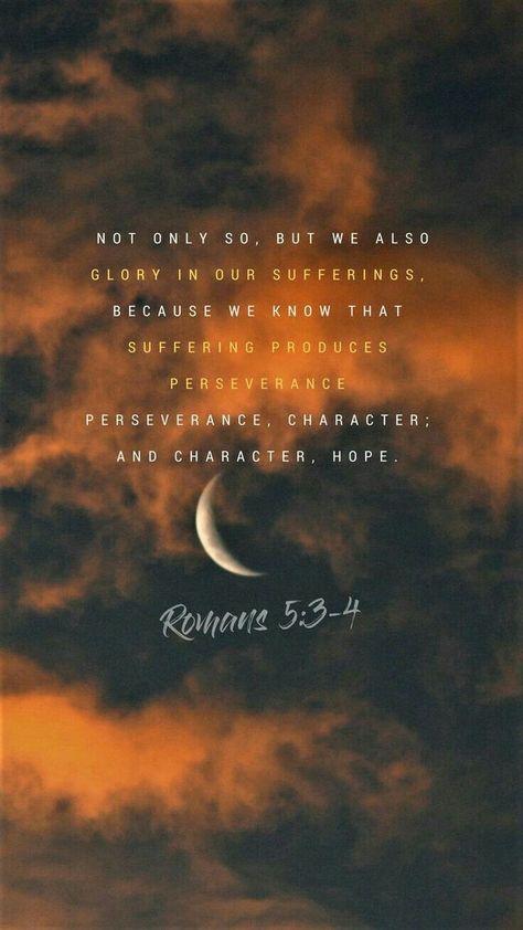 #romansRomans 5:3-4