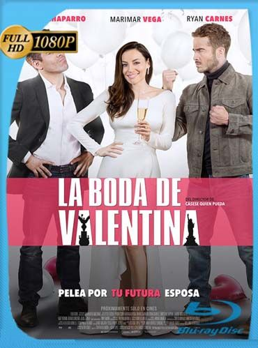 La Boda De Valentina (2018)HD [1080p] Latino [GoogleDrive