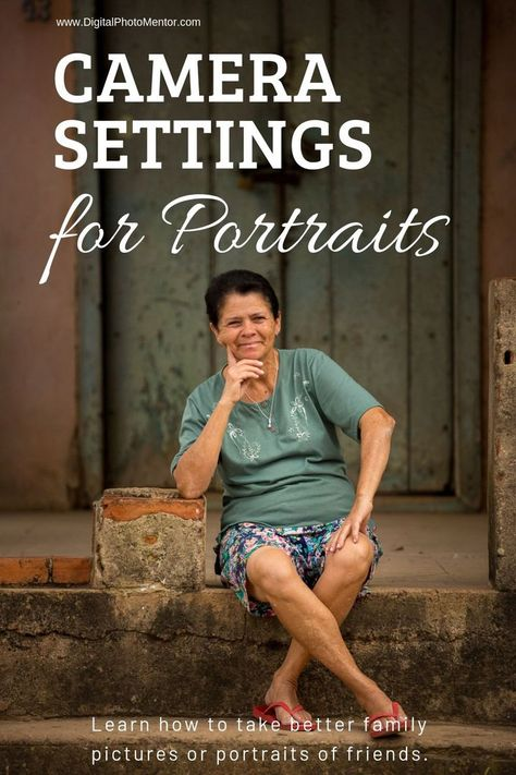 Camera Settings for Portraits - Take Better People Pictures