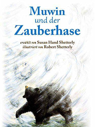 Muwin Und Der Zauberhase Und Muwin Zauberhase Der Fachliteratur Illustrierte Literatur